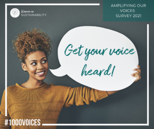 Get Your Voice Heard in the Women in Sustainability Amplify Our Voices Survey